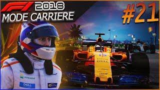 F1 2018 Mode Carrière Part21: Abu Dhabi | FINIR EN BEAUTÉ