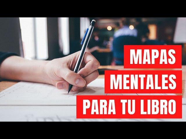 Crea mapas mentales para escribir tu libro   Estrategia para escritores