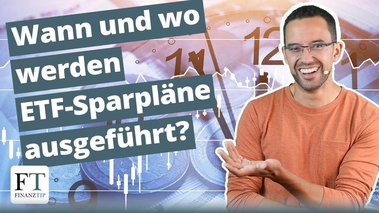 Wann und wo werden ETF-Sparpläne ausgeführt?