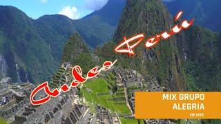 Andes perú - Mix Grupo Alegria - Mix Grupo Original