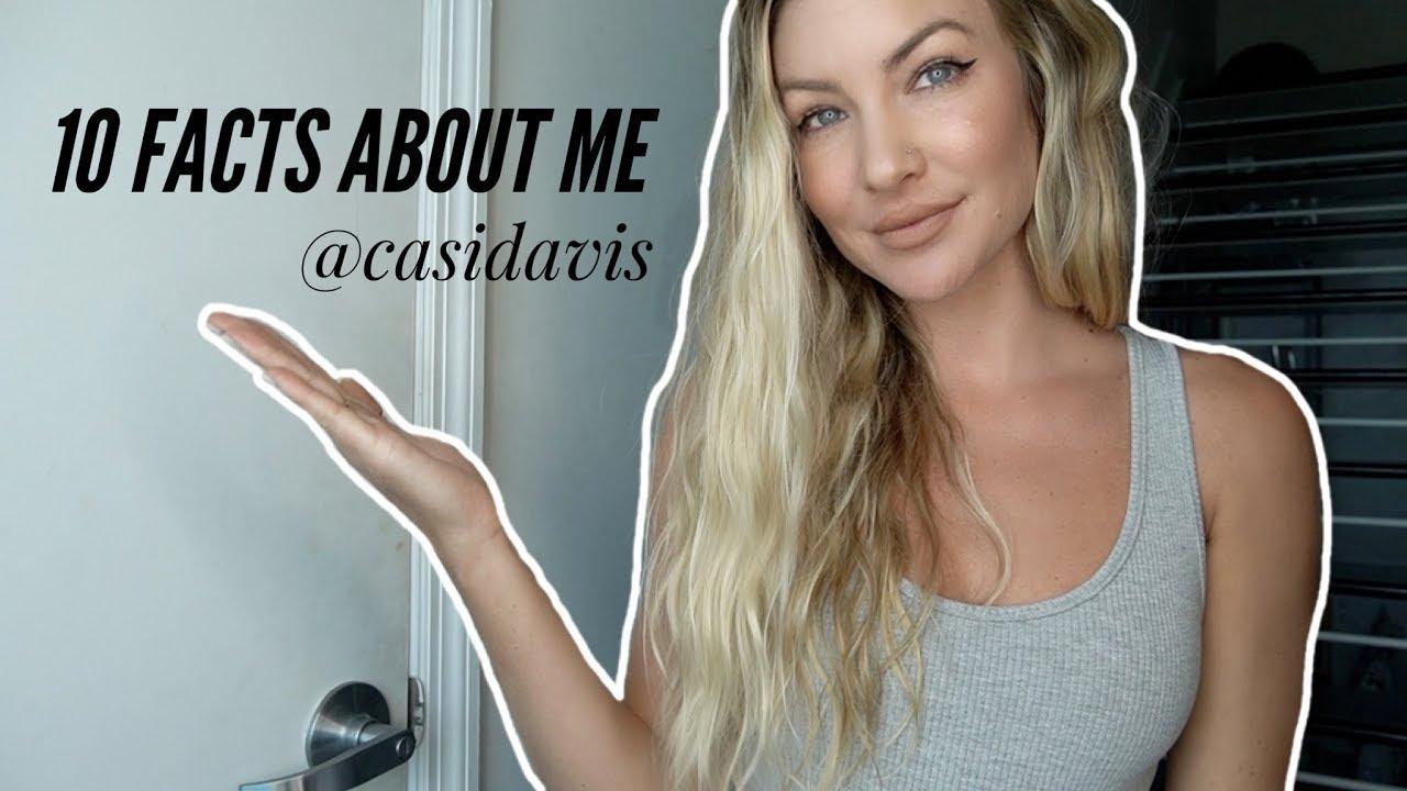 10 Things About Me! @CasiDavis | Casi Davis