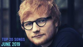 Top 20 Songs: June 2019 (06/08/2019) I Best Billboard Music Hit