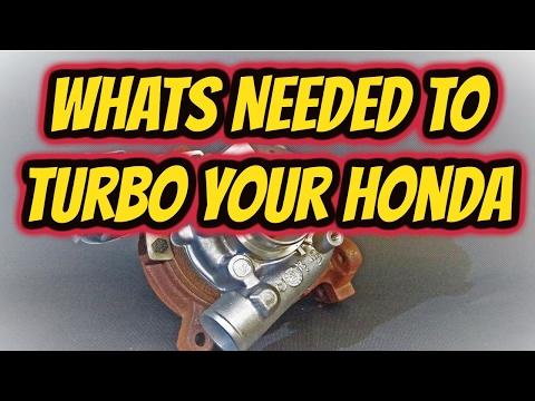 What you need to Turbo a Honda