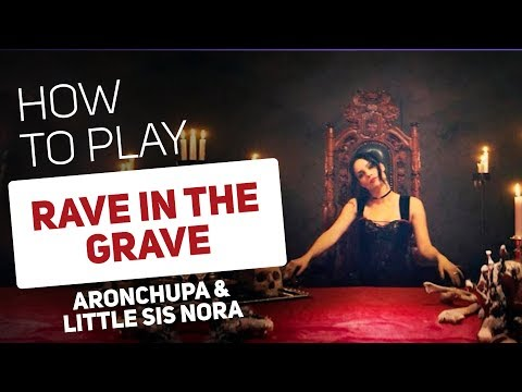AronChupa & Little Sis Nora - Rave In The Grave | SUPER PADS KIT GRANDMA