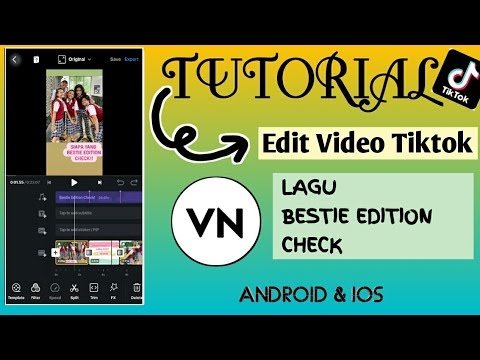 tutorial-edit-video-tiktok-lagu-bestie-edition-check-|-vn