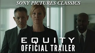 EQUITY Official HD Trailer (2016)