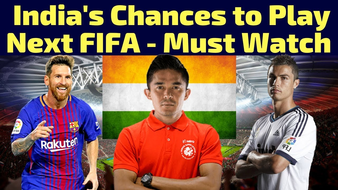 3d33f43e9 India's Chances to Play Next FIFA World Cup | Qatar | Must Watch | 2018