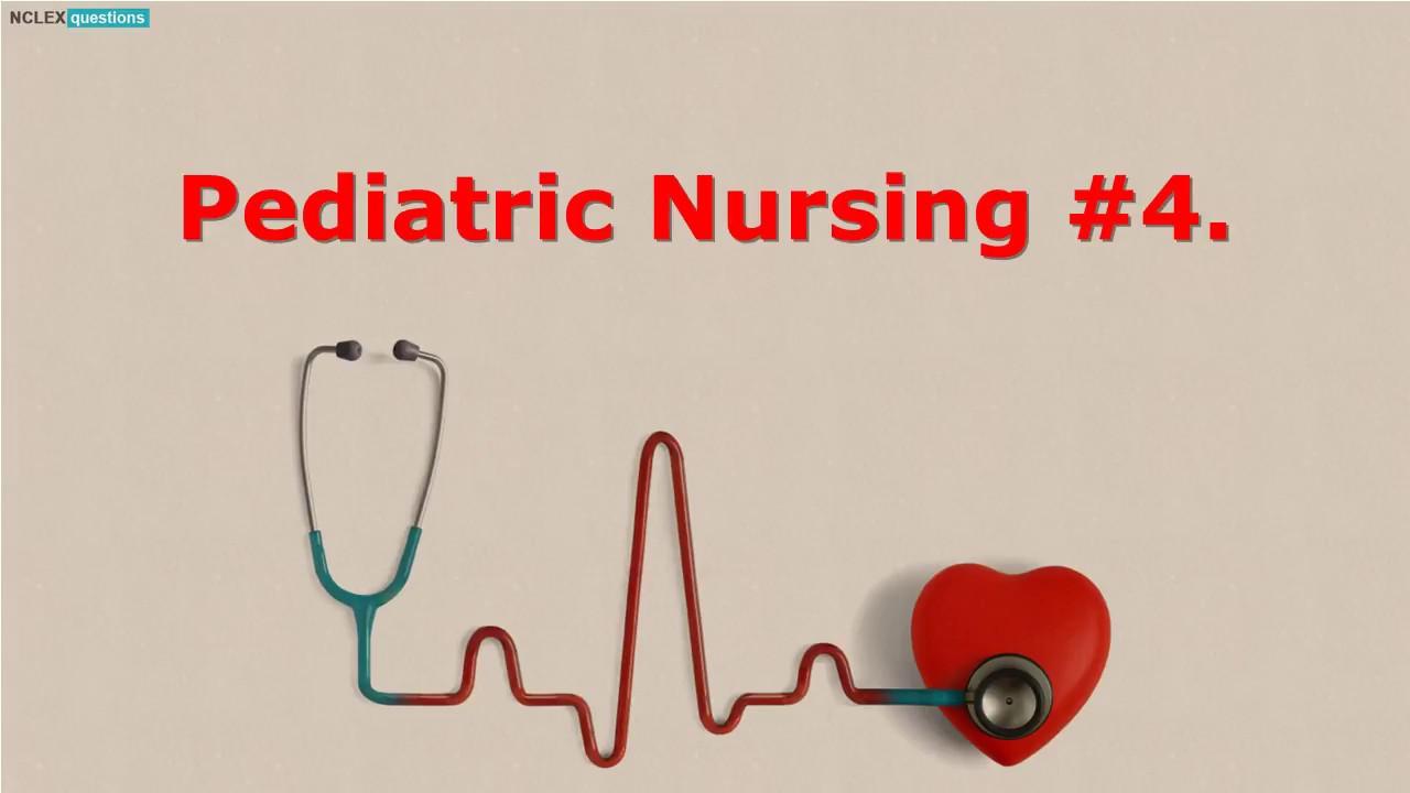 Best Free Certified Pediatric Nurse Practice Test Youtube