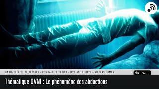 Quantic Planète : Dossier OVNI - Le phénomène des abductions - Partie 2