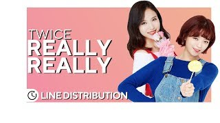 TWICE「REALLY REALLY」(Cover) • Line Distribution