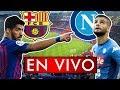 [🔴LIVE] Barcelona vs Napoli  Live stream & En VIVO HD 10.08.2019