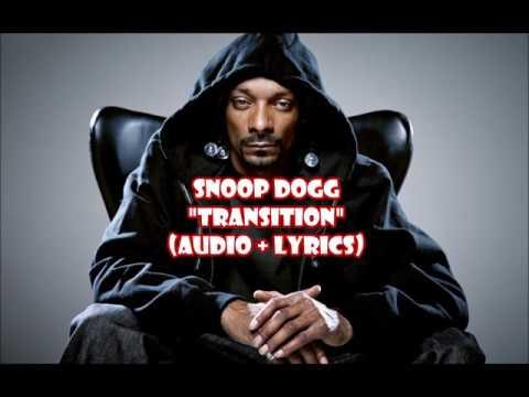Snoop Dogg -Transition (audio +lyrics)