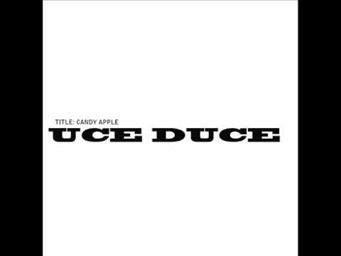 Uce Duce - Candy Apple