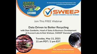 SWEEP Data Driven to Better Recycling