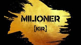 IGR - Milioner (prod. Yvng Finxssa)