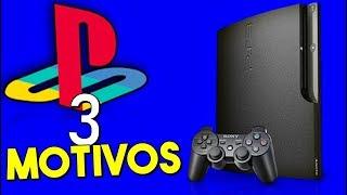 3 MOTIVOS PARA VOCÊ TER PS3 em 2018