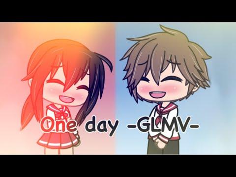 🌻One Day🌻 Gacha Life Music Video (GLMV)