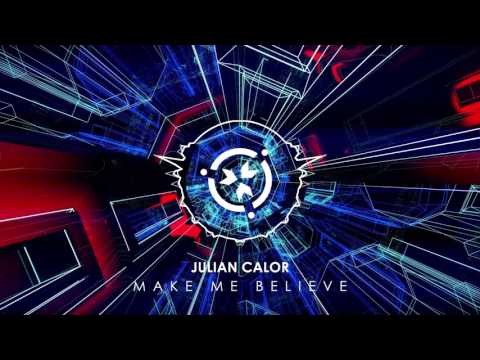 Julian Calor - Make Me Believe [Official Stream]