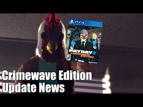 Payday 2 Crimewave Edition Update... Update (Overkill Offers Included Content as