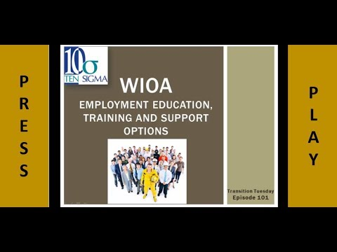Workforce Innovation and Opportunity Act in Episode 101 of Transition Tuesday