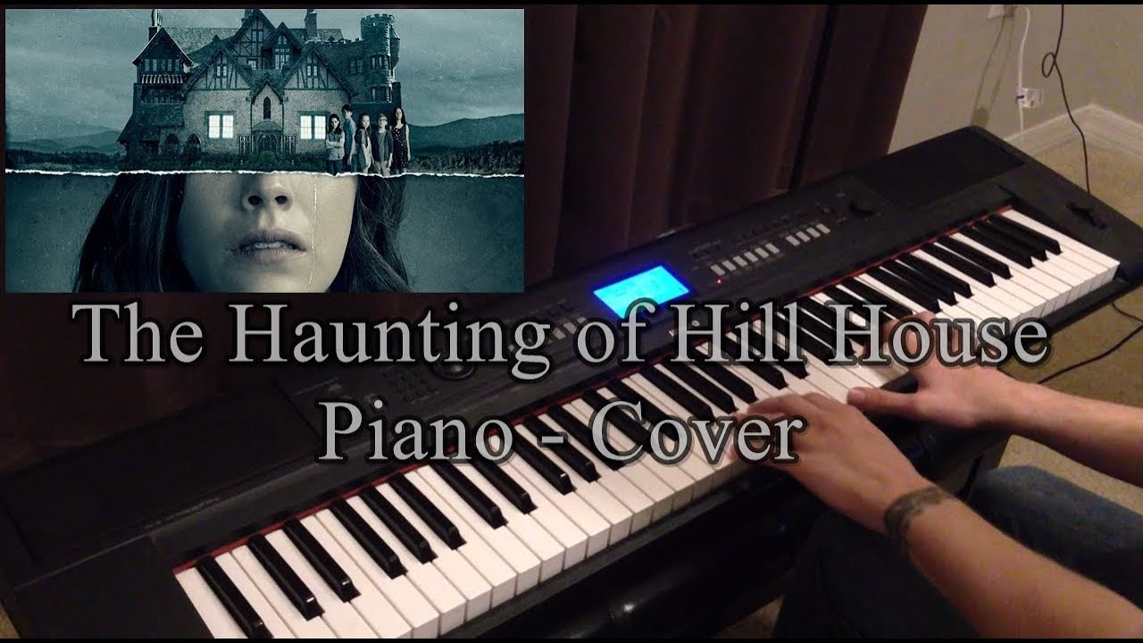 The Haunting Of Hill House Main Theme Piano Cover Youtube