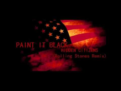 HIDDEN CITIZENS - PAINT IT BLACK music