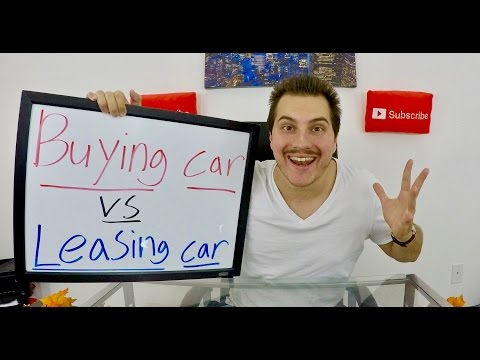 Buying a Car vs Leasing a Car
