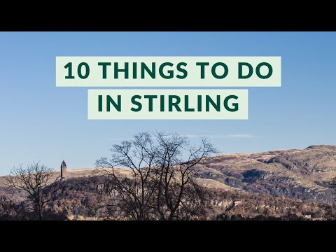 10 Things to do in Stirling beyond the Castle | Watch Me See