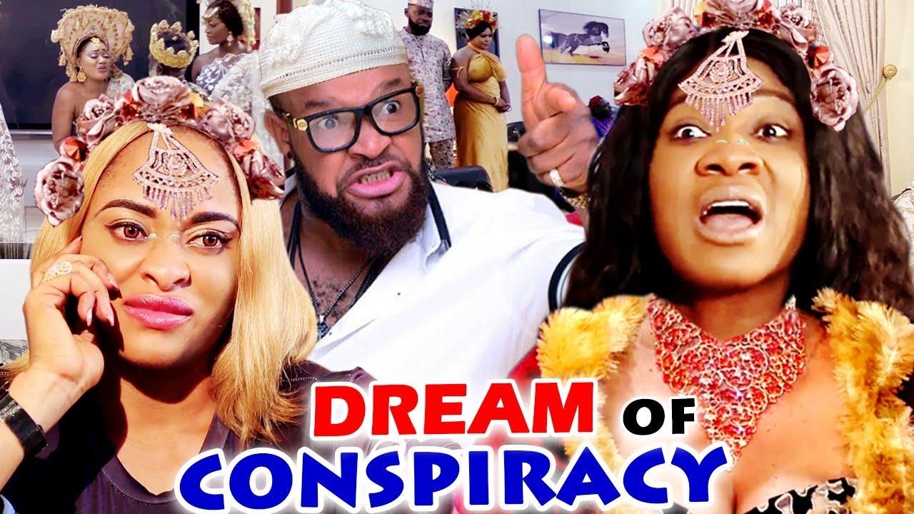 Download New Movie Alert DREAM OF CONSPIRACY Season 1&2 (Mercy Johnson) 2020 Latest Nigerian Nollywood Movie