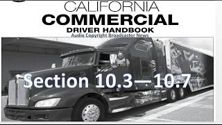 dmv cdl hand book audio calif 2017 section 10 3 10 7