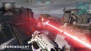 Dreadnought - Official 5vs5 Team Deathmatch Gameplay Video