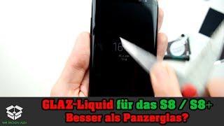 Glaz 2.0 für das S8 und S8 Plus das bessere Panzerglas / Displayschutz