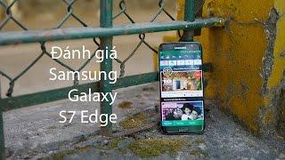 danh gia samsung galaxy s7 edge