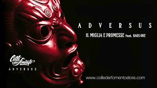 COLLE DER FOMENTO Feat KAOS ONE - Miglia e Promesse