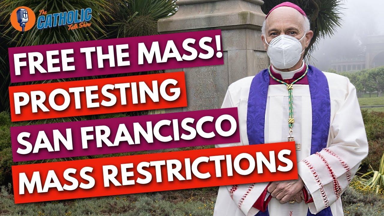 Archbishop Cordileone Responds To Nancy Pelosi & San Francisco Politicians   The Catholic Talk Show