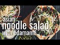 Asian Noodle Salad With Edamame  Hot For Food