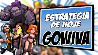 Clash of Clans - Estrategia de hoje: COMO CONSEGUIR 3 ESTRELAS COM GOWIVA CV8/TH8
