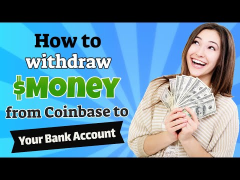 How To Withdraw Money From Coinbase To Your Bank Account