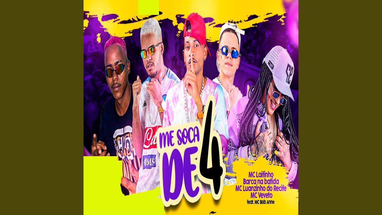 Me Soca de 4 (feat. Mc Bob Anne)