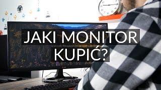 Jaki monitor kupić? Rodzaje matryc, rozmiar, ważne parametry [PORADNIK]