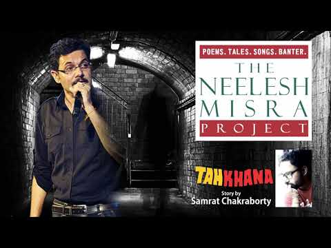 #Horror TEHKHANA story by Samrat Chakraborty - The  Neelesh Misra Project
