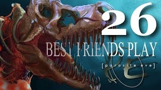 Best Friends Play Parasite Eve (Part 26)