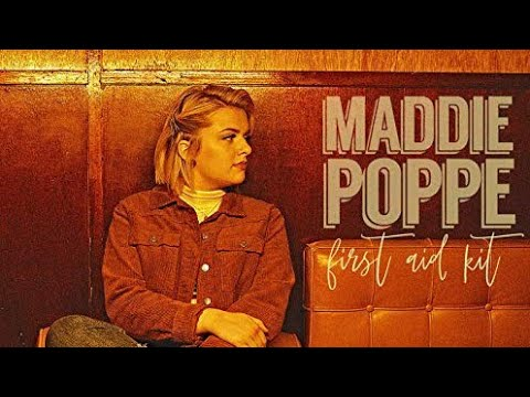 Maddie Poppe-First Aid Kit (Lyric Video) Mp3