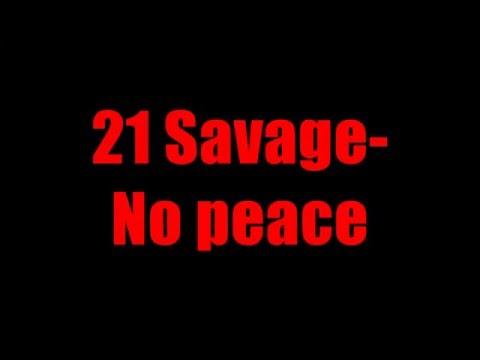 21 Savage-No Peace Lyrics
