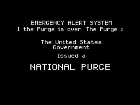 Emergency Alert System - The Purge