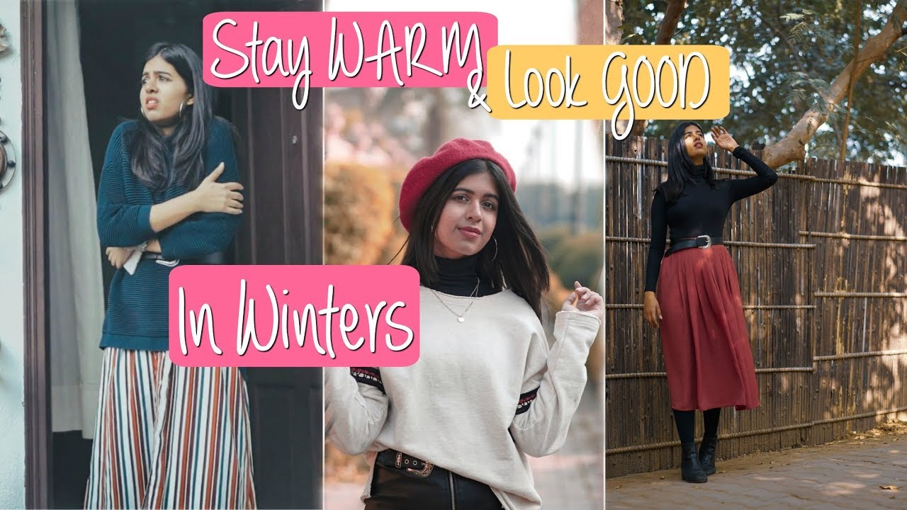 [VIDEO] - How to stay WARM and Look GOOD in the Winter | Sejal Kumar 9