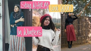 How to stay WARM and Look GOOD in the Winter | Sejal Kumar