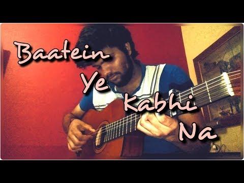Fingerstyle Guitar Cover | (Arijit Singh) Baatein Ye Kabhi Na - Khamoshiyan |