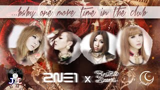 2NE1 x Britney Spears - ...Baby One More Time • In The Club (Mashup by J2J) + Download Link