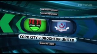 Cork City 1-0 Drogheda United - 14th June 2013